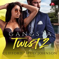 "Gangsta Twist 2 - Clifford ""Spud"" Johnson"