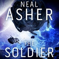 The Soldier - Neal Asher