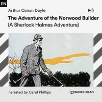 The Adventure of the Norwood Builder - Arthur Conan Doyle