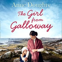 The Girl from Galloway - Anne Doughty