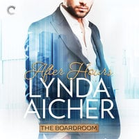After Hours: The Boardroom - Lynda Aicher