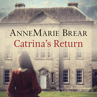 Catrina's Return - AnneMarie Brear