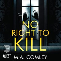 No Right to Kill - M.A. Comley