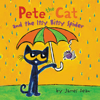 Pete the Cat and the Itsy Bitsy Spider - James Dean