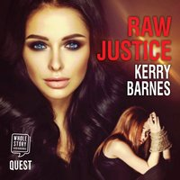 Raw Justice - Kerry Barnes