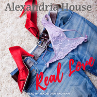 Real Love - Alexandria House
