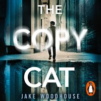 The Copycat - Jake Woodhouse