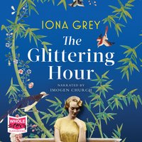 The Glittering Hour - Iona Grey