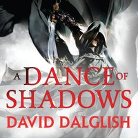 A Dance of Shadows - David Dalglish