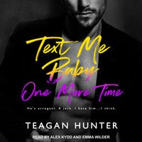 Text Me Baby One More Time - Teagan Hunter