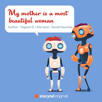 My Mother is the Most Beautiful Woman - Yogesh Dashrath