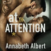 At Attention: Out of Uniform, #2 - Annabeth Albert