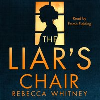 The Liar's Chair - Rebecca Whitney