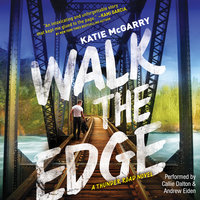Walk the Edge: Thunder Road, #2 - Katie McGarry