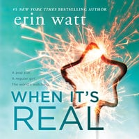 When It's Real - Erin Watt