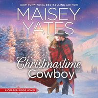 Christmastime Cowboy: Copper Ridge - Maisey Yates