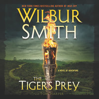 The Tiger's Prey - Wilbur Smith,Tom Harper