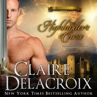 The Highlander's Curse - Claire Delacroix