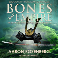 Bones of Empire - Aaron Rosenberg