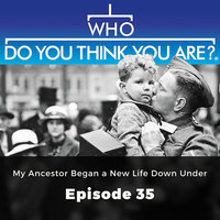 My Ancestor Began a New Life Down Under: Who Do You Think You Are?, Episode 35 - Matt Ford