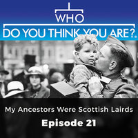 My Ancestors Were Scottish Lairds: Who Do You Think You Are?, Episode 21 - Matt Ford