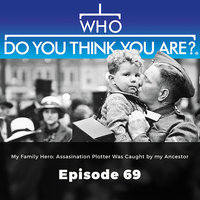 My Family Hero: Assasination Plotter Was Caught by my Ancestor – Who Do You Think You Are?, Episode 69 - Adrian Hall