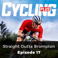 Straight Outta Brompton: Cycling Series, Episode 17 - Paul Robson