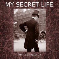 My Secret Life, Vol. 2 Chapter 14 - Dominic Crawford Collins