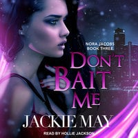 Don't Bait Me - Jackie May