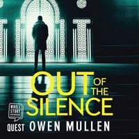 Out of the Silence - Owen Mullen