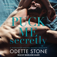 Puck Me Secretly - Odette Stone