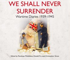 We Shall Never Surrender - Penelope Middelboe,Christopher Grace,Donald Fry