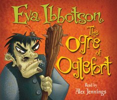 The Ogre of Oglefort - Eva Ibbotson