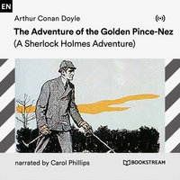 The Adventure of the Golden Pince-Nez - Arthur Conan Doyle