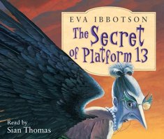 The Secret of Platform 13 - Eva Ibbotson
