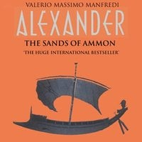 The Sands of Ammon - Valerio Massimo Manfredi