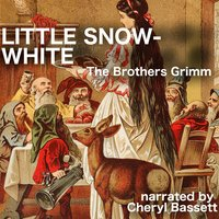 Little Snow-White - Jacob Grimm, Wilhelm Grimm