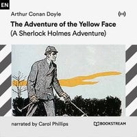 The Adventure of the Yellow Face: A Sherlock Holmes Adventure - Arthur Conan Doyle