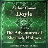 The Adventures of Sherlock Holmes (2 of 2) - Arthur Conan Doyle