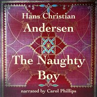 The Naughty Boy - Hans Christian Andersen