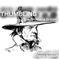 Thumbling - Jacob Grimm,Wilhelm Grimm