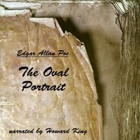 The Oval Portrait - Edgar Allan Poe