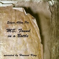 MS. Found in a Bottle - Edgar Allan Poe