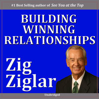 Building Winning Relationships - Zig Ziglar