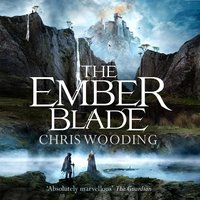 The Ember Blade - Chris Wooding