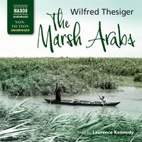 The Marsh Arabs - Wilfred Thesiger