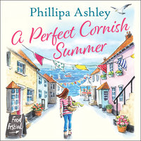 A Perfect Cornish Summer - Phillipa Ashley
