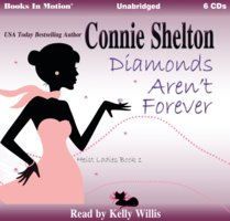 Diamonds Aren't Forever - Connie Shelton