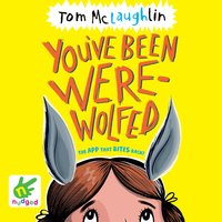 You've Been Werewolfed - Tom McLaughlin