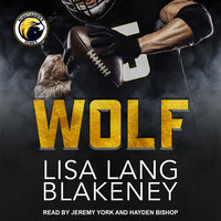 Wolf: A Sports Romance - Lisa Lang Blakeney